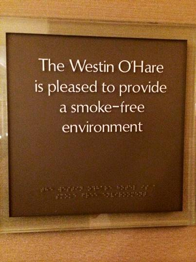 smokefree sign in Westin O'Hare hotel